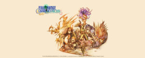 Final Fantasy Crystal Chronicles Remaster Edition