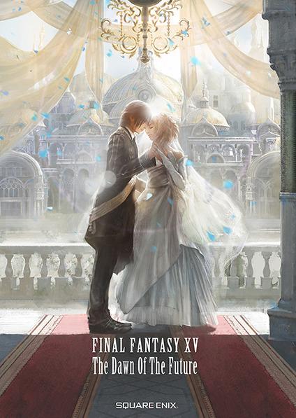 Final Fantasy XV The Dawn of the Future Roman